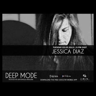 Jessica Diaz @ Coco.Fm - Deep Mode Showcase - 05.03.2013
