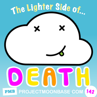 PMB142: The Lighter Side of Death