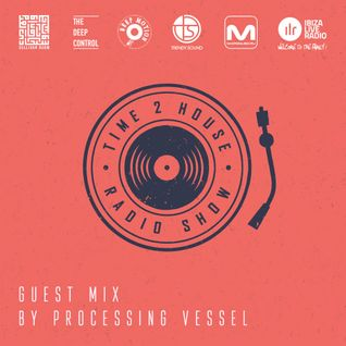 T2H 165 – Processing Vessel Guest Mix [24.03.2016]