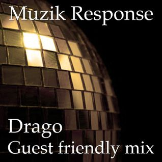 MR Guest Friendly Mix by Drago