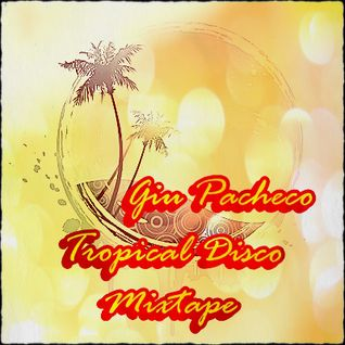 Tropical Disco Mixtape