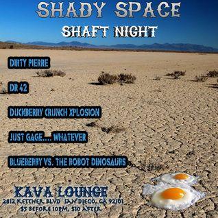 Dr. 42 @ Shady Shaft - Kava Lounge