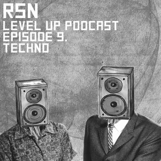 LEVEL UP podcast session with RSN [episode 9]