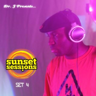 Dr. J Presents: Sunset Sessions 2012 Set 4 (LIVE)