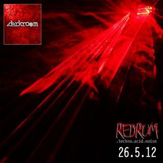 Live@ .darkroom - Redrum 26.5.12