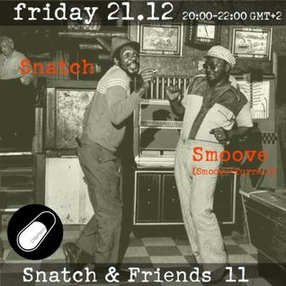 SNATCH PILLSRADIO S02E31 SNATCH & FRIENDS 11:SMOOVE