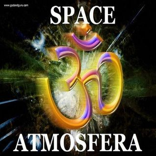 Space - Space - Atmosfera EP44 (Live Set 2016)