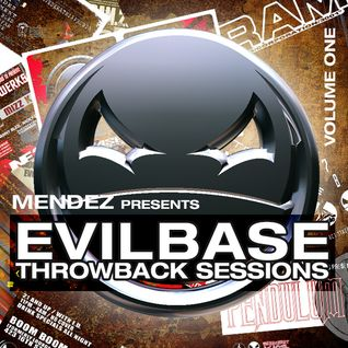 Mendez presents EvilBase Throwback Sessions Vol 1