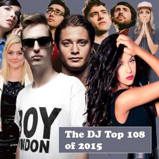 The DJ Top 108 of 2015 countdown