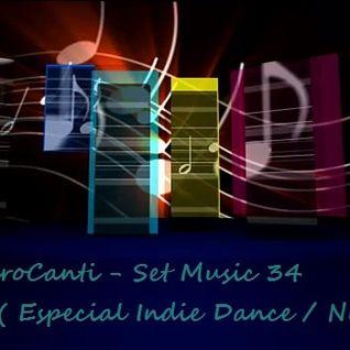 Dj Le@ndroC@nti - Set Music.34 (Especial Indie Dance Nu Disco)