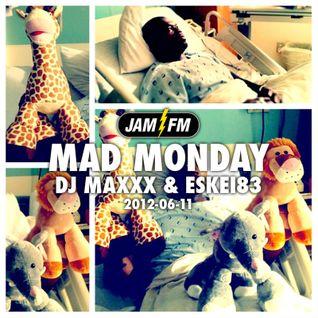 Madmonday-11-06-12-jamfm-djmaxxx-eskei83