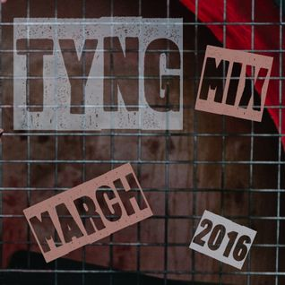 Tyng Promo Mix (March 2016)