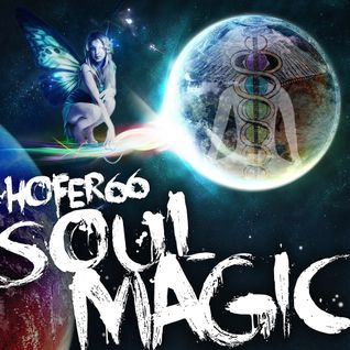 hofer66 - soul magic - live at ibiza global radio - 151221
