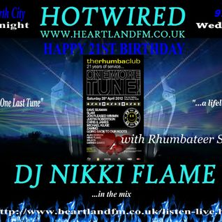HOTWIRED with Nikki Flame & Rhumbateer Steven Braid 25th April 2012