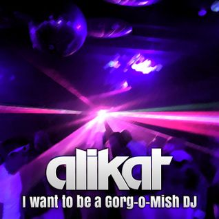 I want to be a Gorg-O-Mish DJ : Tech House Edition