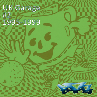 Old School UK Garage Volume 2