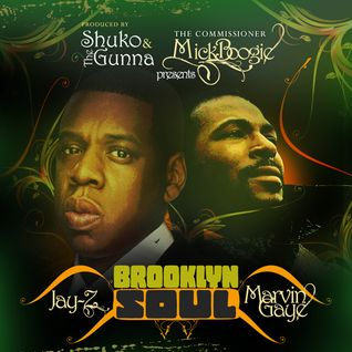 Shuko & The Gunna / Mick Boogie presents Jay-Z/ Marvin Gaye ‎– Brooklyn Soul