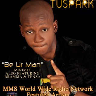 MMS Radio Be Ur Man Minimix