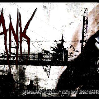 Krank @ Blut Bad Hardtechno Session II 18-05-2013