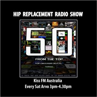 "Sat 15/01/10 - Hip-Replacement Radio Show - Top Drawer Digital ""50 From The Top"""