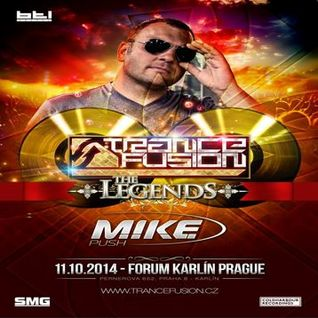11.10.2014 - Trancefusion The Legends - M.I.K.E Push