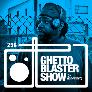 GHETTOBLASTERSHOW #256 (apr. 16/16)