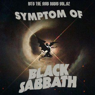 Into The Void Radio Volume 62 - Symptom of Black Sabbath