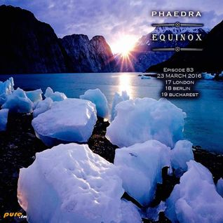 Phaedra - Equinox 083 [Mar 23 2016] on Pure.FM - 23-Mar-2016