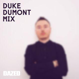 Exclusive Duke Dumont Mix