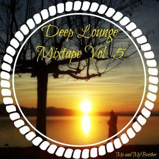 Me and MyBrother - Deep Lounge Mixtape Vol. 5