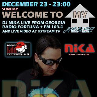 WELCOME TO MY HOUSE (LIVE DJ SET 004) DJ NIKA (DECEMBER, 2012)