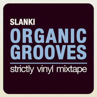Organic Grooves #01 - Strictly Vinyl Mixtape