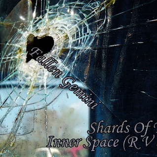 Shards Of The Inner Space (R V d1)