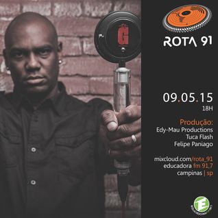 Rota 91 09/05/2015 - Guest DJ G from Brazil