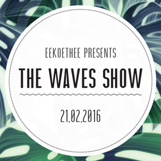 Waves Show #2 - 21/02/2016