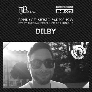 Bondage Music Radio #70 mixed by Dilby