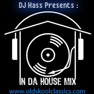 DJ Hass - In Da House Mix [2009]