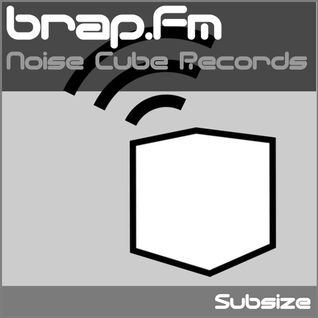 Subsize on brap.fm - 08.05.12 - Noise Cube Records Takeover