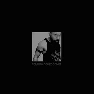 Remark presents Senescence - Late Summer 2014