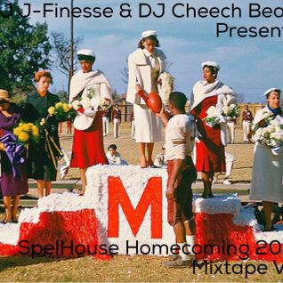 DJ J-Finesse & DJ Cheech Beats Present...SpelHouse Homecoming 2015 Mixtape V.3