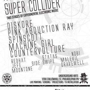 Sideswipe b2b Malevil @ Super Collider III