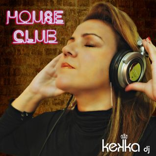 House Club #1 - Mixed by Kekka DJ