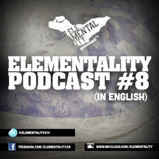 Elementality Podcast #8 (English)