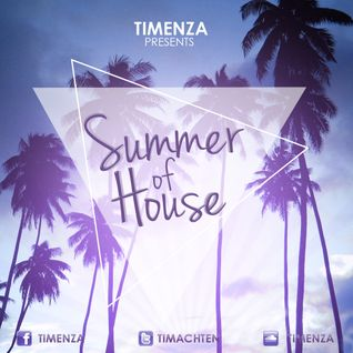 Timenza - Summer of House 2013