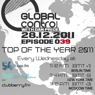 Dan Price - Global Control Episode 039 Top Of The Year (28.12.11)