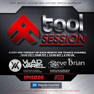 Steve Brian & Vlad Varel - #ToolSessions #001