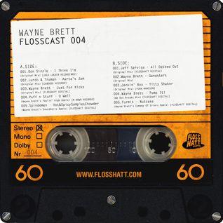 FLOSSCAST 004 - Wayne Brett