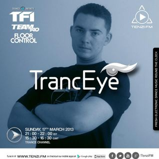 TrancEye guest mix - Trance For Infinity & Team 140 FLOOR CONTROL