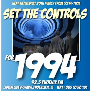 Set The Controls...for 1994 Part 1 (20/03/13)