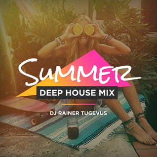Summer Deep House Mix